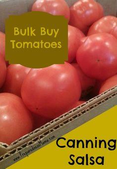 Bulk Buy: Canning 25 Lbs of Salsa Tomatoes - 72 Hour Kits - Emergency Preparedness
