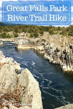 The River Trail in Great Falls Park, Virginia, offers dramatic Potomac and Mather Gorge views on a moderate hike with wonderful nature, and history.