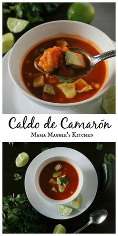 Caldo de Camaron, or Mexican Shrimp Soup - is a hearty soup full of shrimp and veggies. Usually made with yummy, comforting goodness and lots of love. Mama Maggie's Kitchen Caldo de Camarón – Mexican Shrimp Soup M Best Soup Recipes, Healthy Recipes, Dinner Recipes, Cooking Recipes, Chili Recipes, Cooking Ideas, Drink Recipes, Keto Recipes, Dinner Ideas
