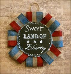 Handmade July 4th Ornament Chalkboard Style Americana Sweet Land of Liberty Patriotic Hand-Painted by Mary Charles