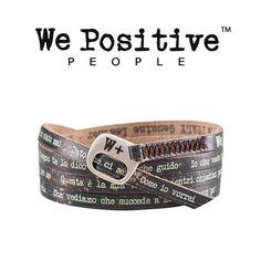 Questa è la mia vita: porta al polso il bracciale con le frasi di questa stupenda canzone di Ligabue, We Positive My Song Collection, in pelle