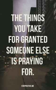 Quote: The Things You Take For Granted