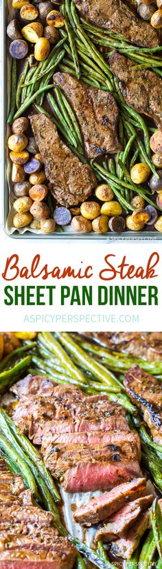 Perfect Balsamic Steak Sheet Pan Dinner - An amazing steak recipe made entirely on one sheet pan! New York Strips, potatoes, green beans, and silky balsamic glaze. via @spicyperspectiv