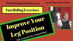 Equitation Tips Exercises to Improve Your Leg Position - What the Judge Is Looki. Equitation Tips Show Horses, Horse Riding, Easy Workouts, Flexibility, Improve Yourself, Positivity, Tips, Exercises, Blog