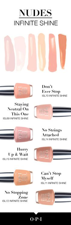 OPI's #InfiniteShine Nudes are finally here! A lacquer for every skin tone!