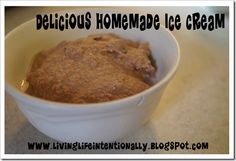 Delicious homemade Ice Cream in 3 real food ingredients