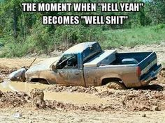 For real!!!  #hellyeah #welldamn #mudding #truck #funny #funnymemes