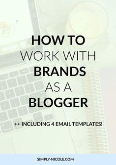 How to work with brands as a blogger via simply-nicole.com