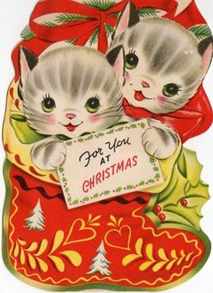 """For You at Christmas""...cute vintage kittens"