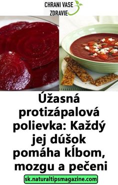 Úžasná protizápalová polievka: Každý jej dúšok pomáha kĺbom, mozgu a pečeni Weight Loss Smoothies, Detox, Good Food, Food And Drink, Health Fitness, Low Carb, Soup, Healthy Recipes, Vegan