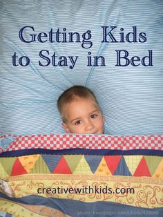 How can you get young early riser kids to stay in bed in the morning?  Readers give suggestions.