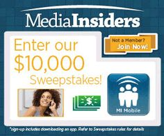 Enter for a chance to win $10,000 from Media Insiders