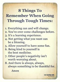 8 Things To Remember When Going Through Tough Times: Now Quotes, True Quotes, Great Quotes, Quotes To Live By, Motivational Quotes, Inspirational Quotes, Life Is Hard Quotes, Qoutes, Positive Affirmations