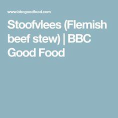Stoofvlees (Flemish beef stew) | BBC Good Food