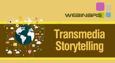 Webinar: Transmedia Storytelling