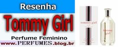 Tommy Girl  http://perfumes.blog.br/resenha-de-perfumes-tommy-hilfiger-tommy-girl-feminino-preco