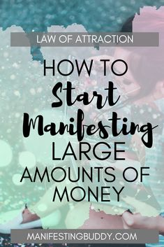 How To Start Manifesting Large Amounts Of Money – ManifestingBuddy - Law of Attraction Manifestation Journal, Manifestation Law Of Attraction, Law Of Attraction Affirmations, Love Affirmations, Morning Affirmations, Law Of Attraction Money, Law Of Attraction Quotes, Attitude, Attract Money
