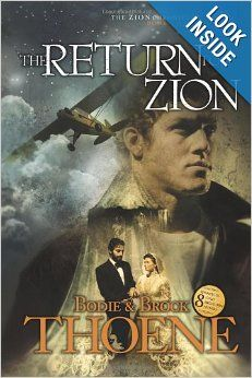 The Return to Zion (Zion Chronicles Book 3): Bodie & Brock Thoene