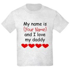 CafePress Personalized My Name Is and I Love My Daddy T-Shirt, Size: Kids Large, Gray