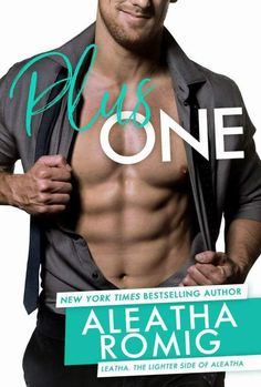 Cover Reveal  .(.(.(..).).).  PLUS ONE COVER REVEAL   .(.(.(..).).). Coming May 16 2017 from Aleatha Romig Her first ever Leatha the lighter side of Aleatha stand-alone. Pre-order links following the blurb. BLURB: A fun sexy new stand-alone from New York Times bestselling author Aleatha Romig.   Hes sexy and confident the kind of man every woman notices. You know the one with the to-die-for body and panty-melting smirk. And then theres the way his designer suits drape over his broad…