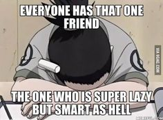 I might be that one friend. >> I wish I was that friend haha