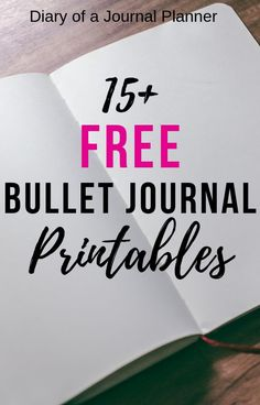 These are the best totally free bullet journal printables, all designed to get you organized!