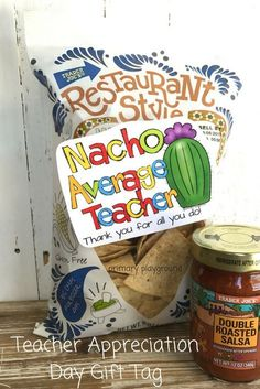 """Nacho Average Teacher"" Funny teacher appreciation gift of tortilla chips and salsa! This is so cute and out of the box! Craft Gifts, Diy Gifts, Cheap Gifts, Teacher Treats, Male Teacher Gifts, Teacher Thank You Gifts, Funny Teacher Gifts, Valentines Teacher Gift, Small Gifts For Teachers"