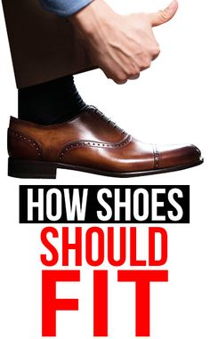 How Your Dress Shoes Should Really Fit | STOP Buying The Wrong Shoe Size