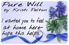 Pure Will by Kristi Pelton