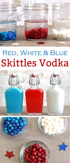 Make Skittles Vodka in red, white and blue for the Fourth of July. The Skittles American mix has your colors, and the flavors are five different kinds of berry. I mixed the two shades of blue and two shades of red together, but you could even make five separate colors and flavors.