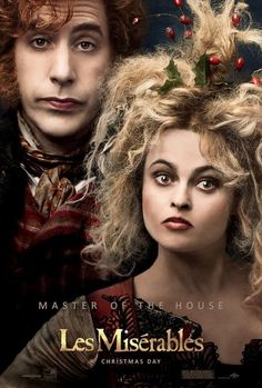 Opening Christmas Day! Sacha Baron Cohen as Thénardier and Helena Bonham Carter as Madame Thénardier