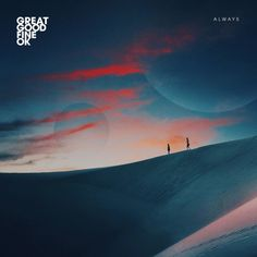 'Always' by Great Good Fine OK // #music #electronic #electro #synthwave #dreamwave #retrowave