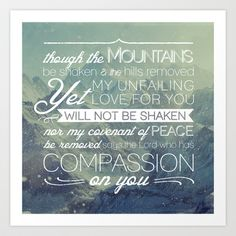 Isaiah 54:10 Not be Shaken  Art Print by Pocket Fuel - $17.95
