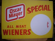 Oh I wish I were and Oscar Mayer Wiener...Vintage 1950s Oscar Mayer Wiener InStore Special by retrowarehouse, $15.00