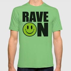 (Unisex Rave On Music Quote T-Shirt) #Digital #Dubstep #Edm #Electro #GraphicDesign #Hardstyle #House #Music #On #QuoteDj #Rave #Techno #Trance #Typography is available on Funny T-shirts Clothing Store   http://ift.tt/2cHPMTF