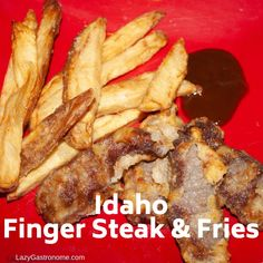 Idaho's state fruit is the huckleberry - a small berry similar to the blueberry and the state fish is the cutthroat trout But Idaho is the potato state. World Recipes, New Recipes, Steak Fingers, Steak Potatoes, Flat Iron Steak, State Foods, Strip Steak, Frying Oil, Huckleberry