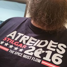 My vote is going in this direction this year. Giant sand worms and life extending hallucinogenic spice for everyone! #dune #atreides #atreidesnuts #beard #election2016 #stilgar #thespicemustflow by the_great_evansky