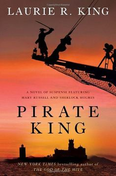 Bestseller Books Online Pirate King: A novel of suspense featuring Mary Russell and Sherlock Holmes (Russell & Holmes, Book 11) Laurie R. King $14.9  - http://www.ebooknetworking.net/books_detail-0553807986.html