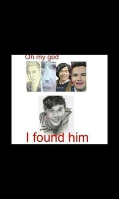 We told you Louis we would find you...