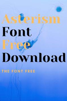 Asterism Font Free Download #asterismcleanmonolinefontfree #asterismcleanfontfree #asterismcleanregularfont