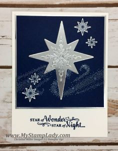 Christine Miller, Stampin' Up! Demonstrator, How to make cards with Rubber Stamping Video Tutorials, Scrapbooking and Rubber Stamping Ideas and Techniques Christmas Cards 2017, 3d Christmas, Homemade Christmas Cards, Stampin Up Christmas, Homemade Cards, Holiday Cards, Handmade Christmas, Star Cards, Stamping Up Cards