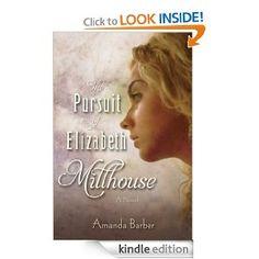 Amazon.com: The Pursuit of Elizabeth Millhouse eBook: Amanda Barber: Kindle Store