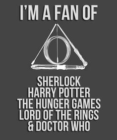 Doctor Who, Harry Potter, Hunger Games, Lord of the Rings and Sherlock