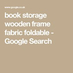 book storage wooden frame fabric foldable - Google Search