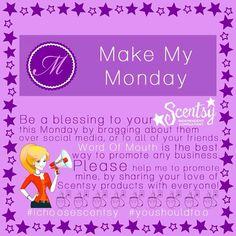 Scentsy Make My Monday #scentsbykris