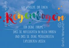 Regenbogen - Postkarten - Grafik Werkstatt Bielefeld Birthday Wishes, Happy Birthday, Happy B Day, Literacy, Verses, Congratulations, Kindergarten, Fitness Motivation, Rainbow