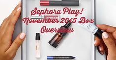 November 2015 Box from Sephora Play! Subscription Service