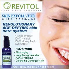 The Revitol all natural skin exfoliator is the revolutionary age-defying skin care system that peels away the ravages of time to reveal the secret of a beautiful face beautiful, healthy, radiant youthful looking skin. http://track.markethealth.com/SH98N