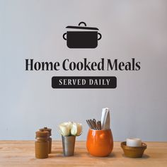 "This Cool diner wall sticker features the ""Home Cooked Meals - Served Daily"" Quote in a beautiful typography. Vinyl wall art is a great choice for decor without long-term commitments. Enjoy adding this wall art to their kitchen or dinning areas. Home Decor Quotes, Home Quotes And Sayings, Wall Quotes, Vinyl Wall Stickers, Vinyl Wall Decals, Diner Decor, Famous Inspirational Quotes, Kitchen Wall Decals, Kitchen Quotes"