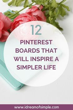 Learn all about two of my favorite things - Pinterest and simple living!  I share 12 of my boards that I curate daily for inspiration to live a simpler life.